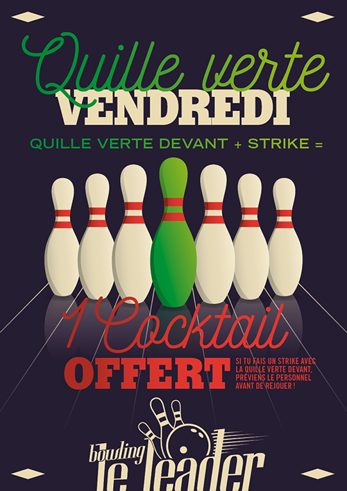 Quille Verte + strike = 1 Cocktail offert